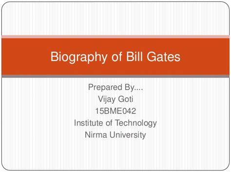 bill gates biography slideshare biography of bill gates