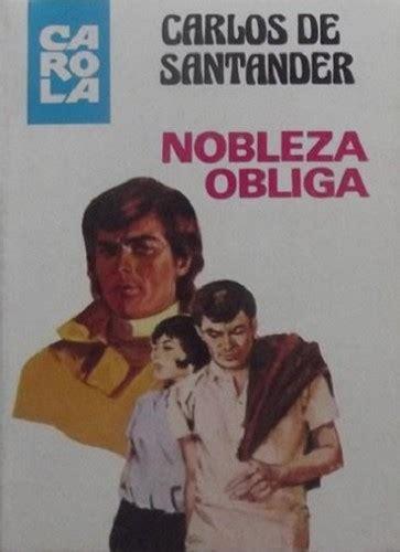 nobleza obliga spanish edition b006z9vpdq nobleza obliga 1980 edition open library