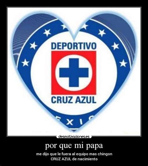 imágenes perronas del cruz azul imagenes del cruz azul con frases de amor imagui