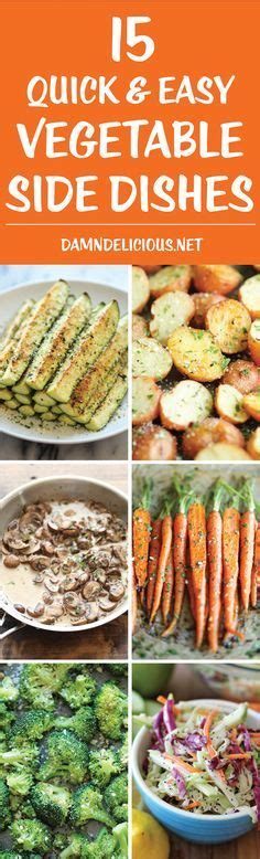 quick and easy healthy side dish recipes food network 15 quick and easy vegetable side dishes