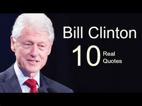 Quote Of The Day Bill Clinton On Americas Obsession With Dirt Second City Style Fashion by Bill Clinton 10 Real Quotes On Success Inspiring