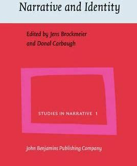narratives a linguistic study books narrative and identity donald carbaugh 9789027226419