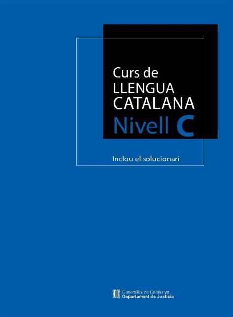 nivell de suficincia c1 curs de llengua catalana nivell c