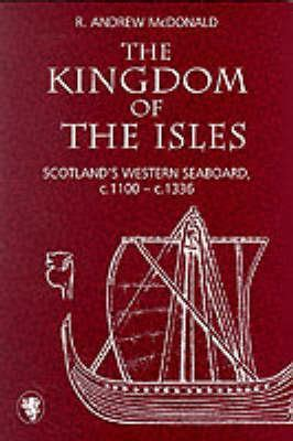 the kingdom of the great books the kingdom of the isles by r andrew mcdonald r andrew