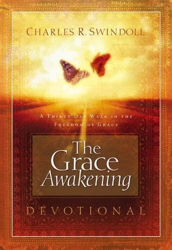 exploring the prophetic devotional a 90 day journey of hearing god s voice books 67 the grace awakening devotional a thirty day walk