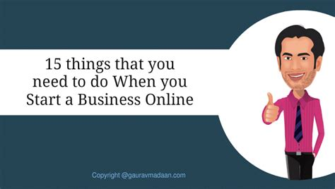 what do you need to start an online business sara may 15 things that you need to do when you start a business