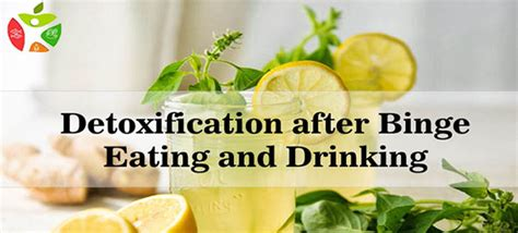 Detox After Binge by Detoxification After Binge And Best