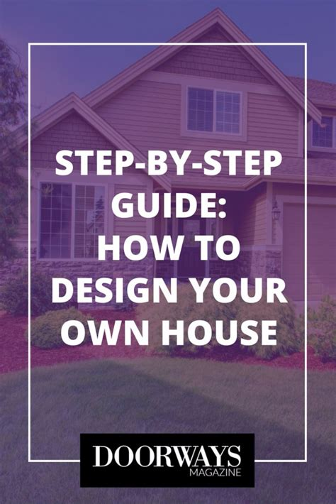 design your own house 3d doorways magazine design your own house a step by step guide