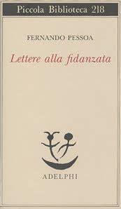 lettere d pessoa lettere alla fidanzata fernando pessoa
