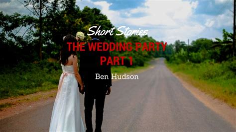 reddit wedding stories short stories the wedding party part 1 cultured vultures