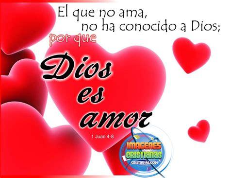 imagenes de amor para dios cristianas dios es amor imagenes cristianas com