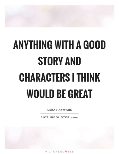 story i characters quotes characters sayings characters
