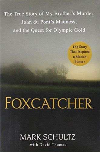 the a true story of medicine madness and murder books awardpedia foxcatcher