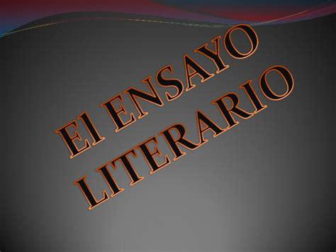 el ensayo el ensayo literario