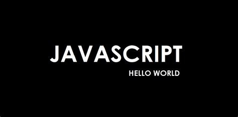javascript tutorial hello world javascript chapter 1 javascripting tutorial