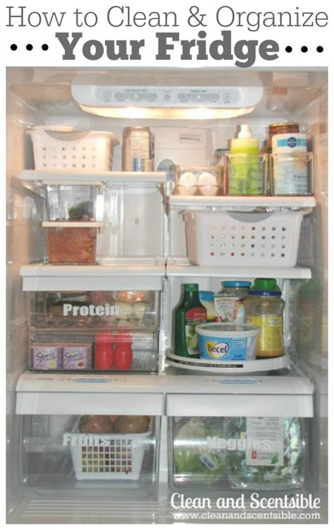 how to organize house how to organize the fridge and freezer clean and scentsible