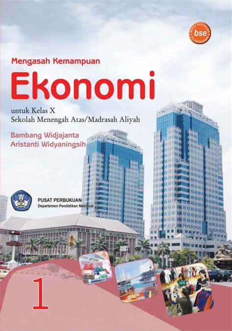 Buku Ekonomi Sma 1kl X buku sma kelas10 ekonomi bambang w cintayasir