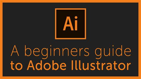 the illustrators guide to the complete beginners guide to adobe illustrator tut doovi