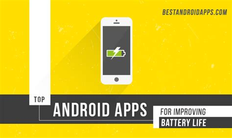 popular apps for android top android apps for improving battery