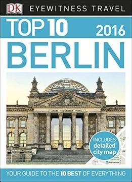 dk eyewitness travel guide berlin books top 10 berlin eyewitness top 10 travel guide pdf