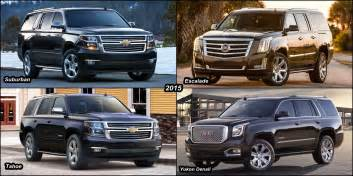 Cadillac Escalade Vs Chevy Tahoe Benim Otomobilim 2015 Escalade Vs 2015 Chevy Suburban Vs