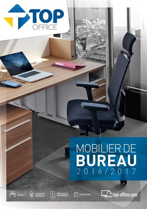 catalogue top office mobilier de bureau 2016 2017