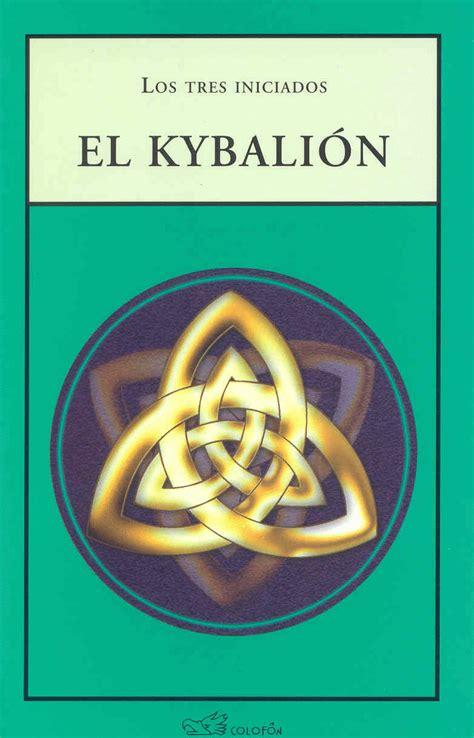 libro kybalion el kybali 243 n el el p 233 ndulo