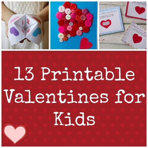 kid valentines ideas for 13 printable valentines