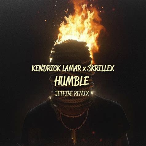 kendrick lamar x download kendrick lamar x skrillex humble jetfire remix mp3