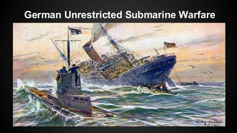unrestricted u boat warfare ww1 unrestricted submarine warfare