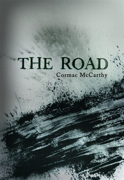 the road to you books book covers project the road by cormac mccarthy dboyle93
