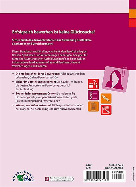 Bewerbung Zur Ausbildung Die Bewerbung Zur Ausbildung Zum Bankkaufmann Und Kaufmann