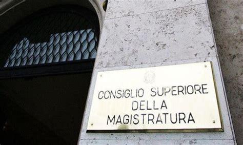 consiglio superiore della magistratura sede csm giudice di pisa arrestato sospeso dalle funzioni e