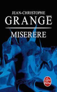 Jean Christophe Grange Miserere by Jean Christophe Grange Miserere