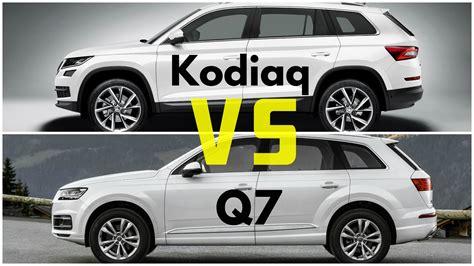 skoda kodiaq dimensions 2017 skoda kodiaq vs audi q7 youtube