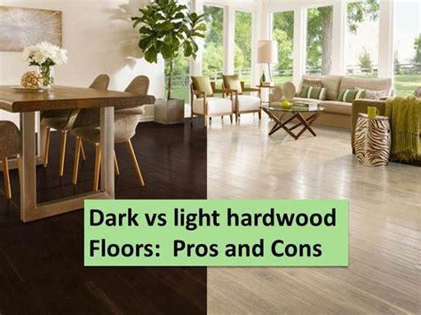 hardwood floors pros and cons floors vs light floors pros and cons the room