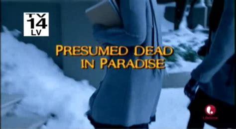 Presumed Dead tarstarkasnet presumed dead in paradise review