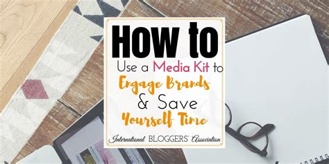the on how to yourself up and save the world books how to use a media kit to engage brands and save yourself time