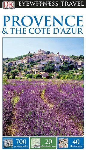 dk eyewitness travel guide provence the cote d azur books dk eyewitness travel guide provence the cote d azur