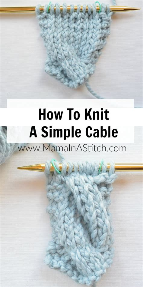 knitting how to how to knit a simple cable in a stitch