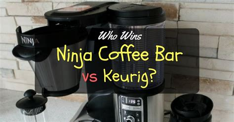 clean light on ninja coffee bar keurig vs ninja coffee bar which coffee system is right