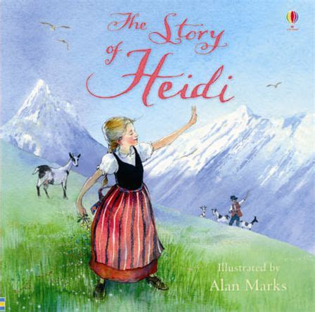 heidi books the story of heidi at usborne children s books