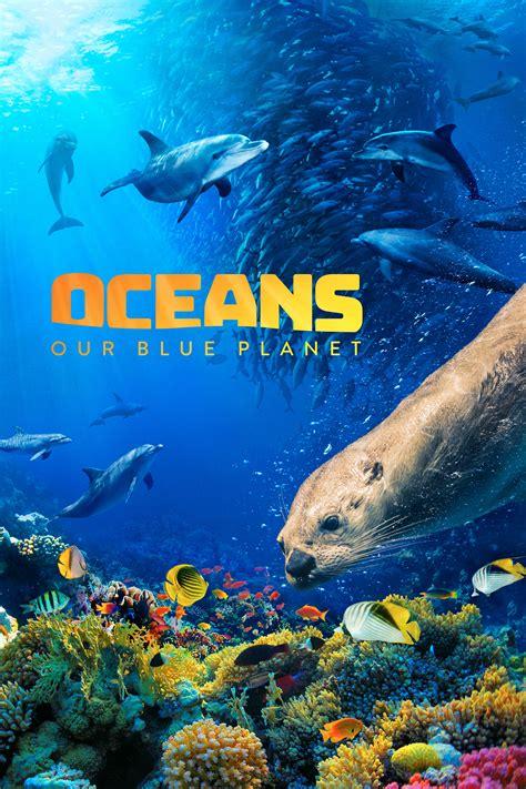oceans  blue planet