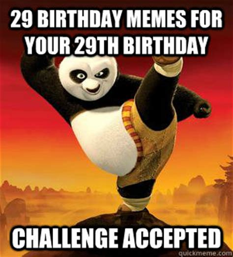 Fu Meme Generator - 29th happy birthday meme 2happybirthday
