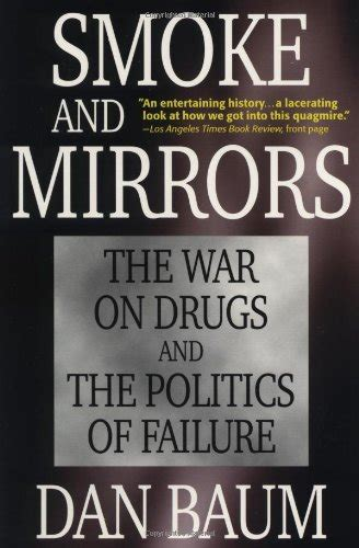 libro smoke and mirrors pdf epub download smoke and mirrors the war on drugs and the politics of failure ebook