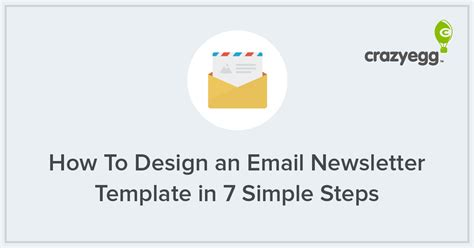 how to create an email newsletter template how to create a newsletter design in 7 steps newsletter