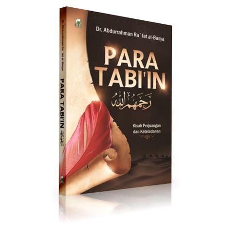 Kisah Kisah Nyata Nabi Rasul Sahabat Tabiin Darul Haq Karmedia para tabiin penerbit darul haq