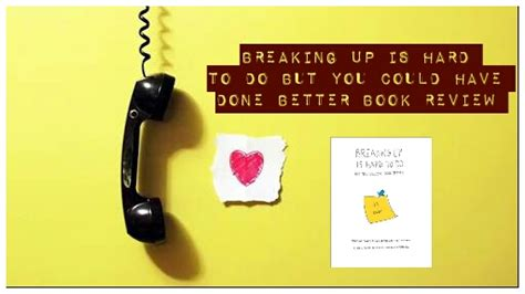 Book Review You Could Do Better By Lehmann by Breaking Up Is To Do But You Could Done Better