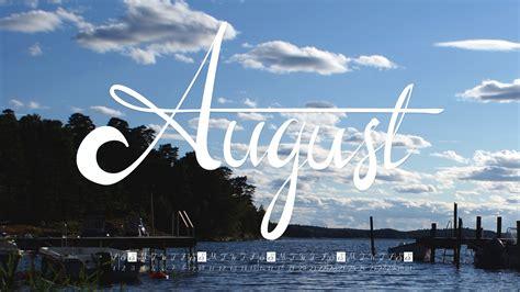 august desktop wallpaper pixelstalknet