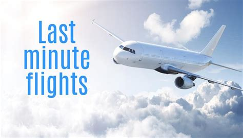 last minute flights cheap airline tickets cheap flights last minute airline tickets last